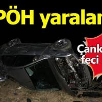 Çankırı'da gerçekleşen kazada 4 PÖH yaralandı