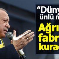 Cumhurbaşkanı Erdoğan: Nike Ağrı'da fabrika kuracak