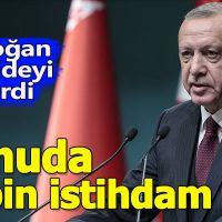 Cumhurbaşkanı Erdoğan, sağlık alanında istihdam çalışmalarını anlattı
