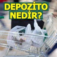 Depozito nedir   Plastik poşet depozitosu ne kadar kaç para?