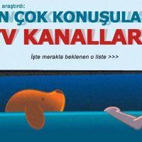 En çok konuşulan televizyon kanalı Kanal D