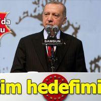 Erdoğan Samsun'da açıklamalarda bulundu
