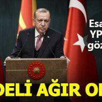Erdoğan'dan Afrin mesajı: Bedelini ağır öderler