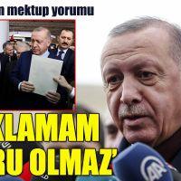 Erdoğan'dan mektup yorumu: Açıklamam doğru olmaz