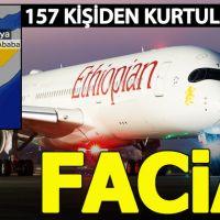 Etiyopya Hava Yolları'na ait yolcu uçağı düştü: 157 kişi öldü