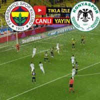 Fenerbahçe - Konyaspor Ligtv izle canlı yayın beinsports maç linki netspor justin tv | Fenerbahçe Konya instagram linki