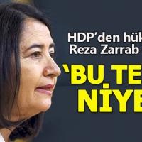 HDP'den hükümete Reza Zarrab sorusu