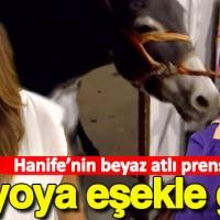 Hanife'nin 'Beyaz atlı prensi' stüdyoya eşekle geldi