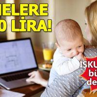 İŞKUR'dan annelere 2400 lira maaş - başvuru nasıl yapılır- başvuru şartları nelerdir?
