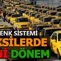 İstanbul'daki taksiler sil baştan yeni uygulama geliyor!