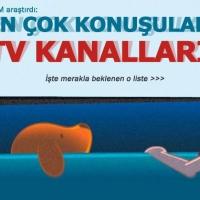 İşte en çok konuşulan televizyon kanalları...