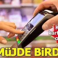Kredi kartı borcu olanlara 2 müjde birden!
