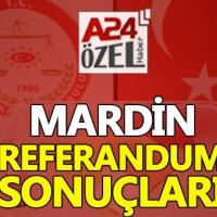 Mardin ilçe referandum sonuçları evet mi hayır mı çıktı YSK