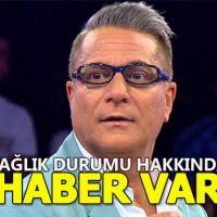 Mehmet Ali Erbil'in sağlık durumu nasıl?