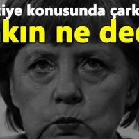 Merkel, Türkiye'yle ilgili çark etti