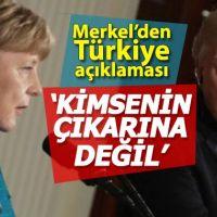 Merkel'den Türkiye'ye destek: Kimsenin çıkarına olmaz