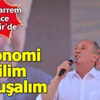 Muharrem İnce İzmir mitinginde canlı yayın