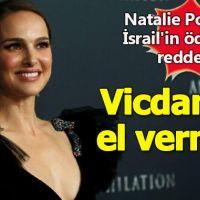 Natalie Portman, İsrail'in ödülünü reddetti