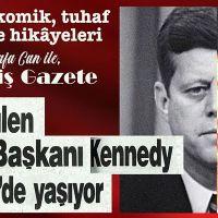 Öldürülen ABD Başkanı Kennedy Mersin'de yaşıyor