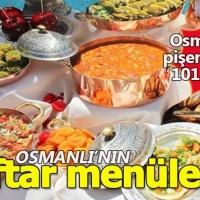 Osmanlı mutfağında yer alan en güzel iftar menüleri (Osmanlıda pişen en özel 101 yemek)