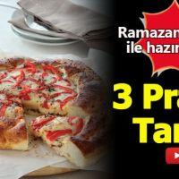 Ramazan Pidesi ile evde hazırlayabileceğiniz 3 pratik tarif (İftar Menüleri)