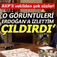 Şamil Tayyar: Kayıtları Erdoğan'a izlettim, çıldırdı
