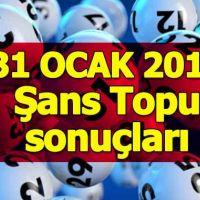 31 Ocak 2018 Şans Topu çekiliş sonuçları açıklandı - Milli Piyango İdaresi