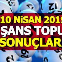 Şans Topu sonuçları 10 Nisan 2019   bugünkü şans topu sonuçları   şans topu neticeleri mpi