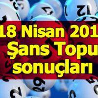 18 Nisan Şans Topu sonuçları açıklandı 18.04.2018 - Büyük ikramiye nereye çıktı - Milli Piyango İdaresi