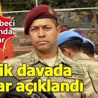 Şehit Ömer Halisdemir davasında karar açıklandı
