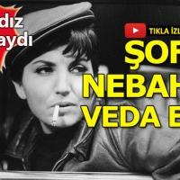 Şoför Nebahat'i canlandıran Sezer Sezin hayatını kaybetti