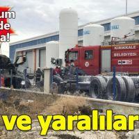 Son dakika! Kırıkkale'de gaz dolum tesisinde patlama! 1 ölü, 2 yaralı