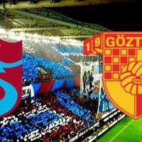 Trabzonspor Göztepe maçı hangi kanalda ne zaman saat kaçta?