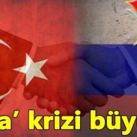 Türkiye ve Rusya arasında yeni kriz