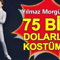 Yılmaz Morgül'ün 75 bin dolarlık kostümü