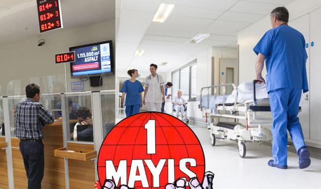 1 Mayıs Da Hastaneler Bankalar Devlet Daireleri Tatil Mi 1 Mayısta