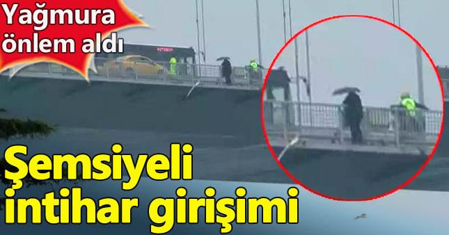 15 Temmuz Şehitler Köprüsü'nde şemsiyeli intihar girişimi