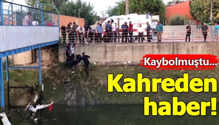 15 yaşındaki çocuğun cesedi sulama kanalında bulundu!