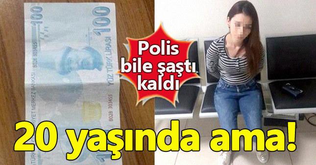 20 yaşındaki kız sahte para dolandırıcısı çıktı