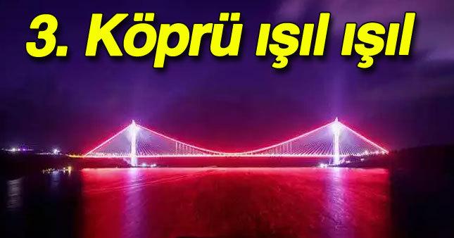 3. Köprü'de ışık şov
