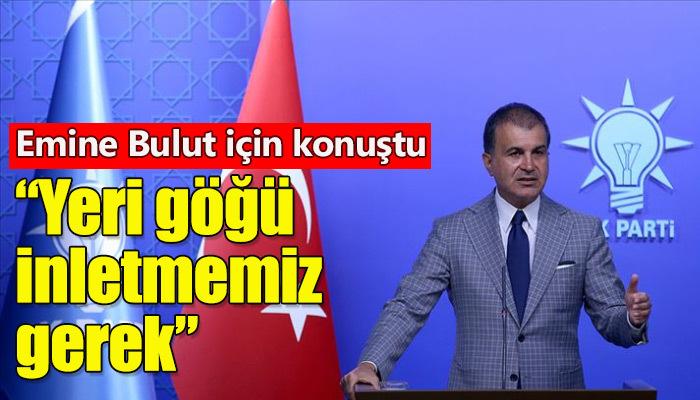 AK Parti Sözcüsü Ömer Çelik, Kadın cinayetlerine değindi