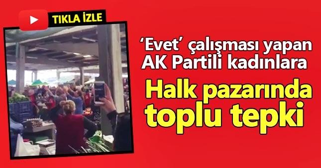 AKP'li kadınlara Urla pazarında 'hayır' protestosu