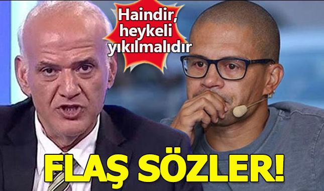 """Ahmet Çakar'dan Alex de Souza'ya flaş sözler: """"Bir haindir, heykeli yıkılmalıdır"""""""