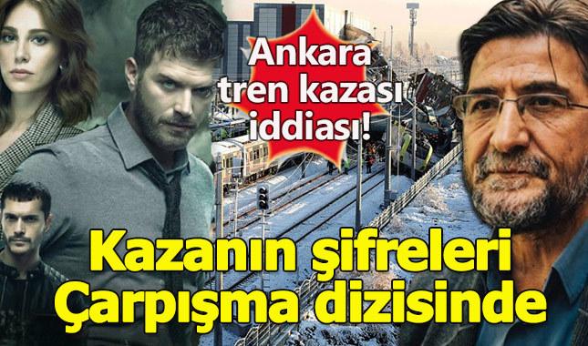 Ankara'daki tren kazasının şifresi 'Çarpışma' dizisinde!