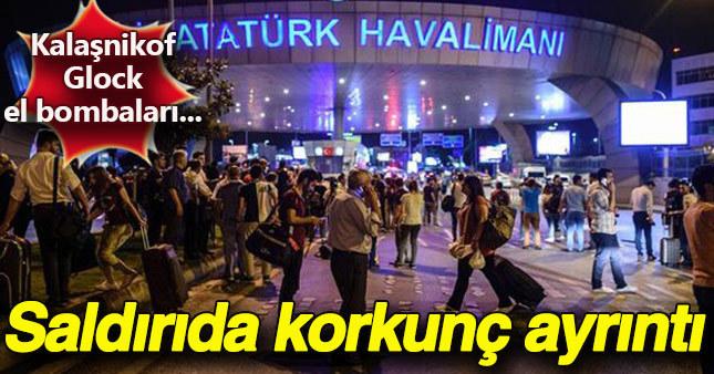Atatürk Havalimanı'ndaki terör saldırısında korkunç bir detay ortaya çıktı