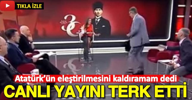 Atatürk'ün eleştirilmesini kaldıramam dedi canlı yayını terk etti