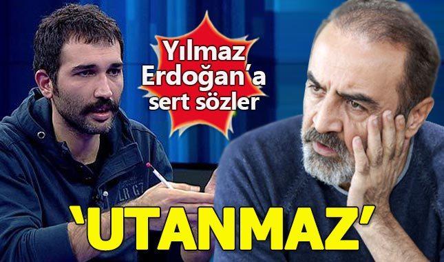 Barış Atay'dan Yılmaz Erdoğan'a sert tepki: Utanmaz