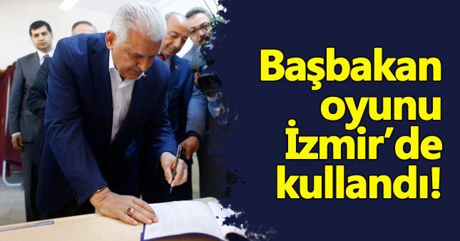Başbakan oyunu İzmir'de kullandı