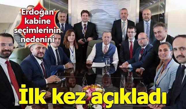 Başkan Erdoğan'ın kabinedekileri seçmesinin nedeni