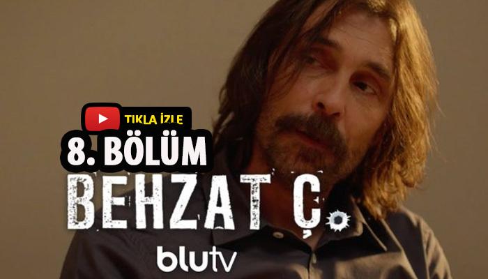 Behzat Ç. 4. sezon 8. bölüm izle | yeni sezon izle | ücretsiz izle | blutv